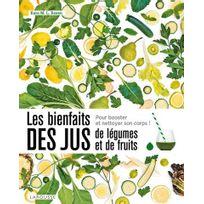 Larousse - Les bienfaits des jus de légumes et de fruits Livre, éditeur