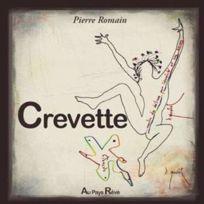 Au Pays Reve - Crevette