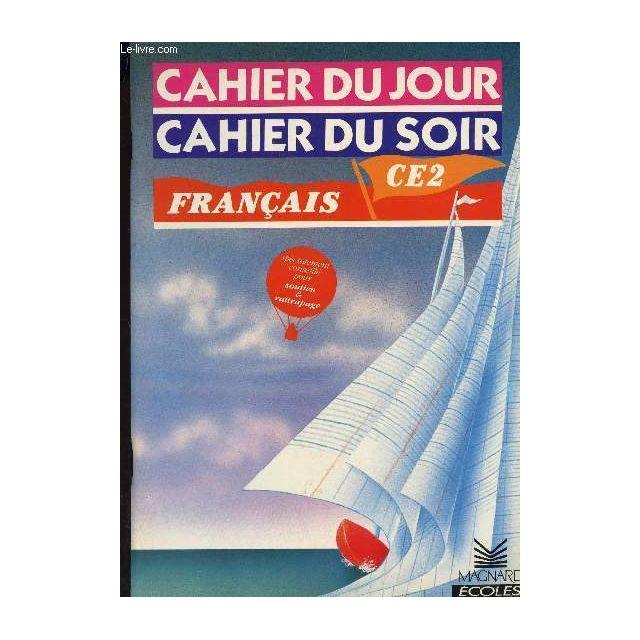 Cahier Du Jour Cahier Du Soir Francais Ce2