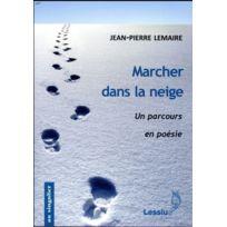 Lessius - marcher dans la neige ; un parcours en poésie