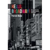 Ipanema - hello, Broadway! une histoire de la comédie musicale américaine