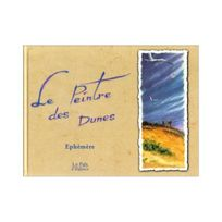 Lo Pais - Le peintre des dunes