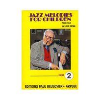 Paul Beuscher - Partition : Jazz melodies for children, volume 2