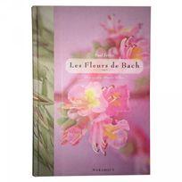 Marabout - Le Livre Les Fleurs de Bach Paul Ferris