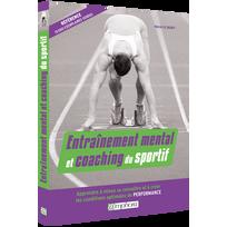 Editions Amphora - Entraînement mental et coaching du sportif
