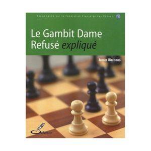 Olibris - Le Gambit Dame Refusé expliqué