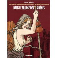 Delcourt - Dans le sillage des sirènes