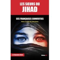 Jpo - les soeurs du jihad ; ces Françaises converties