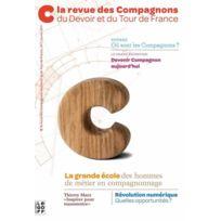 Isabelle Le Goff - la revue des Compagnons du Devoir et du Tour de France tome 1 ; la grande école des hommes de métier de compagnonnage