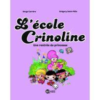 Bd Kids - l'école Crinoline tome 1 ; une rentrée de princesse