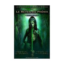 Nouvelle Terre - Chroniques du Girku Les, : Reveil Du Phenix LE Tome 3