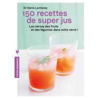 Marabout - 150 recettes de Super Jus Livre, éditeur