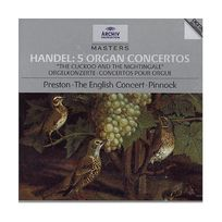Archiv Produktion - 5 Organ Concertos ``The Cuckoo And The Nightingale``-Orgelkonzerte-Concertos Pour Orgue
