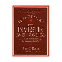 Valor - Le petit livre pour investir avec bon sens : Le seul investissement vous garantissant une part équitable des rendements du marché