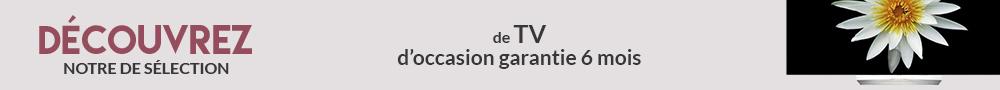 TV reconditionnées et dépackagées