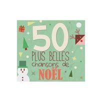 Eveil Et Decouverte - Les 50 plus belles chansons de noël
