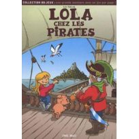 Mic Mac Editions - Lola chez les pirates