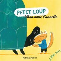 Elan Vert - Petit Loup ; mon amie Cannelle