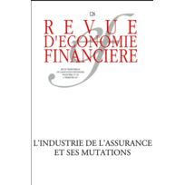 Association D'ECONOMIE Financiere - Revue D'ECONOMIE Financiere ; l'industrie de l'assurance et ses mutations