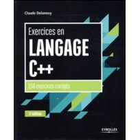 Eyrolles - exercices en langage C++ ; 150 exercices corrigés 3e édition