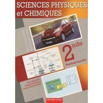 Bertrand Lacoste - sciences physiques et chimiques ; 2nde professionnelle ; bac pro industriel ; manuel de l'élève