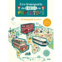 Editions Auzou - Livre Papertoys : Les Transports du monde