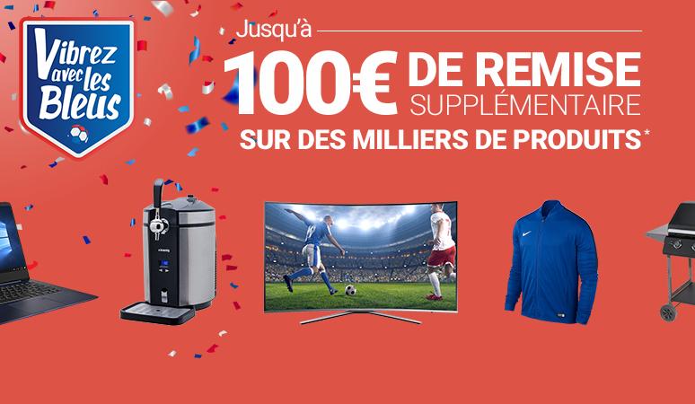 Jusqu'à 100€ de remise supplémentaire sur des milliers de produits!