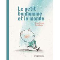 La Joie De Lire - Le petit bonhomme et le monde