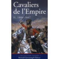 Giovanangeli - cavaliers de l'Empire tome 2 ; de 1806 à 1807