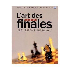 Olibris - L'art des finales : 250 Etudes d'anthologie