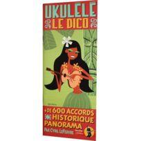 Id Music - Ukulele Le Dico Lefebvre - Rebillard