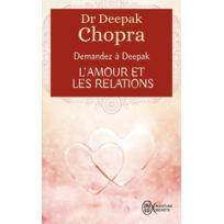 J'AI Lu - demandez à Deepak ; l'amour et les relations