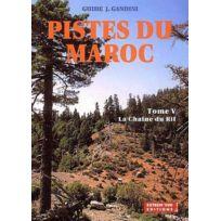 Extrem Sud - Piste Du Maroc tome 5 ; La Chaine Du Rif