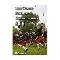Keltia - The World Pipe Band Championships 2006 /vol.1