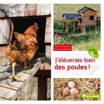 Divers Marques - Livre : J'éleverais bien des poules