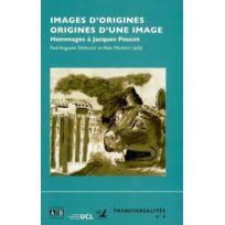 Academia - Images D'Origines Et Origines D'Une Image Hommages A Jacques Pousset
