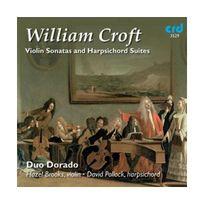 Crd - William Croft : Violin Sonatas and Harpsichord Suites