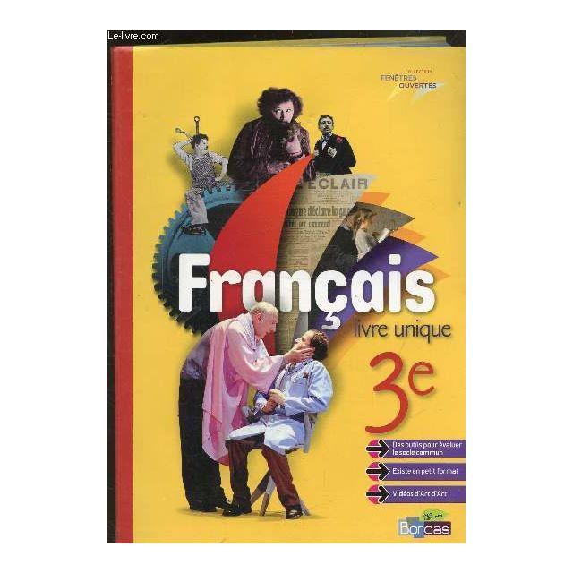 Francais Livre Unique 3e