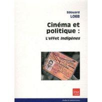 Ina - cinéma et politique : l'effet indigènes