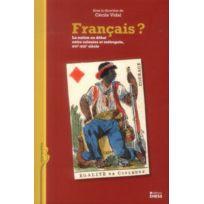 Ehess - Français ? ; la nation en débat entre colonies et métropole XVIe-mi-XIXe siècle