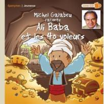 Eponymes - Michel Galabru raconte Ali Baba et les quarante voleurs