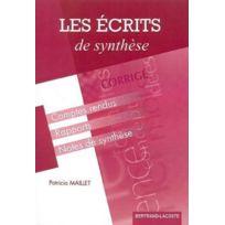 Bertrand Lacoste - les écrits de synthèse ; Bts assistant toutes spécialités ; formation continue ; corrigé