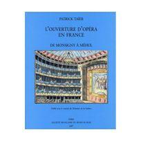 Symetrie - L'Ouverture d'opéra en France, de Monsigny à Méhul