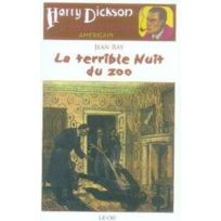 Le Cri - Harry Dickson tome 6 ; la terrible nuit du zoo