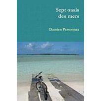 Lulu - sept oasis des mers ; Ascension, Sainte-Hélène, Cocos, Christmas, Lord Howe, Kosrae, Pohnpei