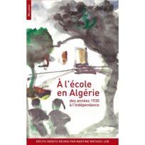 Bleu Autour - à l'école en Algérie ; des années 1930 à l'indépendance