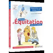 Editions Amphora - Manuel D'ÉQUITATION Pour Les Enfants
