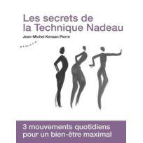 Almora - les secrets de la technique Nadeau ; méthode canadienne de régénération holistique