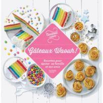 Hachette - 100 recettes gâteaux waouh