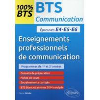 Ellipses Marketing - enseignements professionnels de communication ; épreuves e4-e5-e6 ; 100% bts